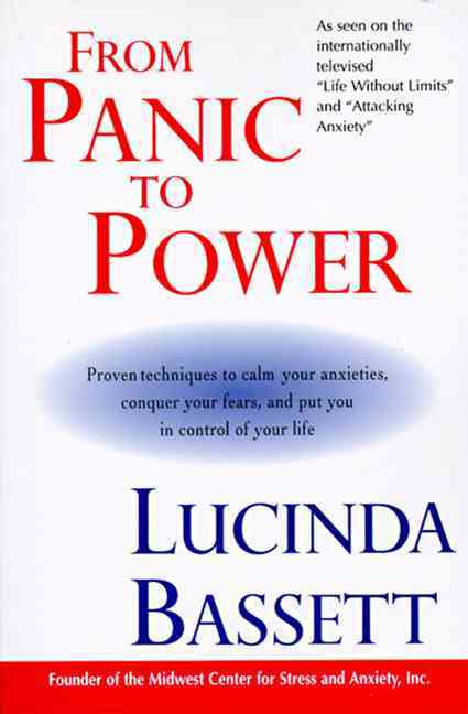 From Panic to Power By Bassett, Lucinda
