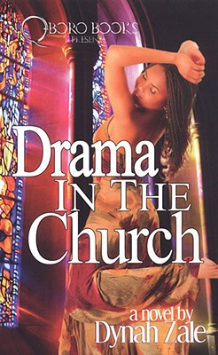 Drama in the Church By Zale, Dynah